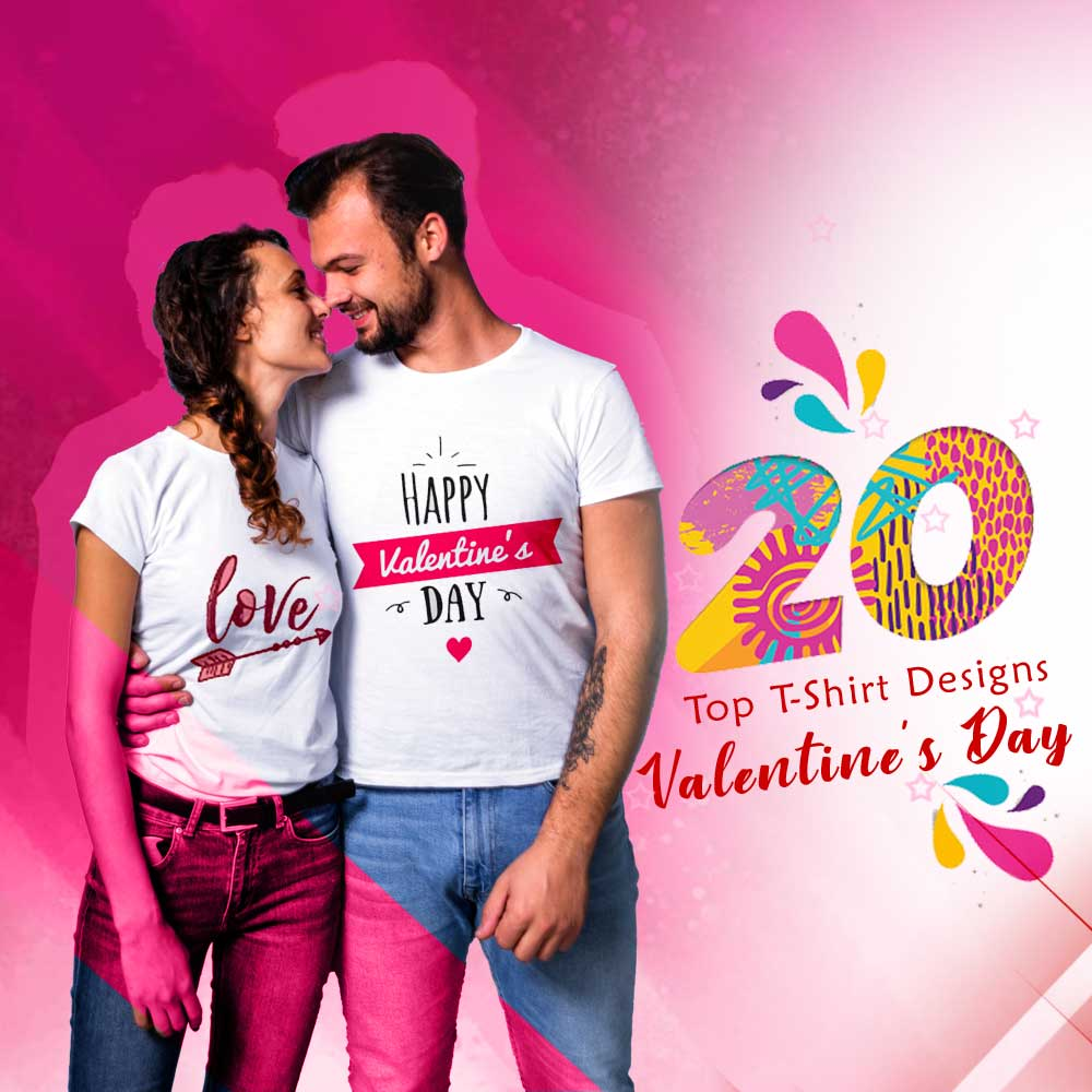 20 Top T-Shirt Designs for Valentine's Day